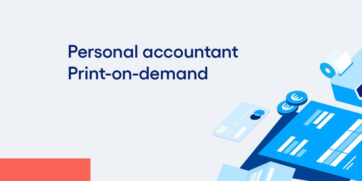 Personal accountant and print-on-demand (POD) update