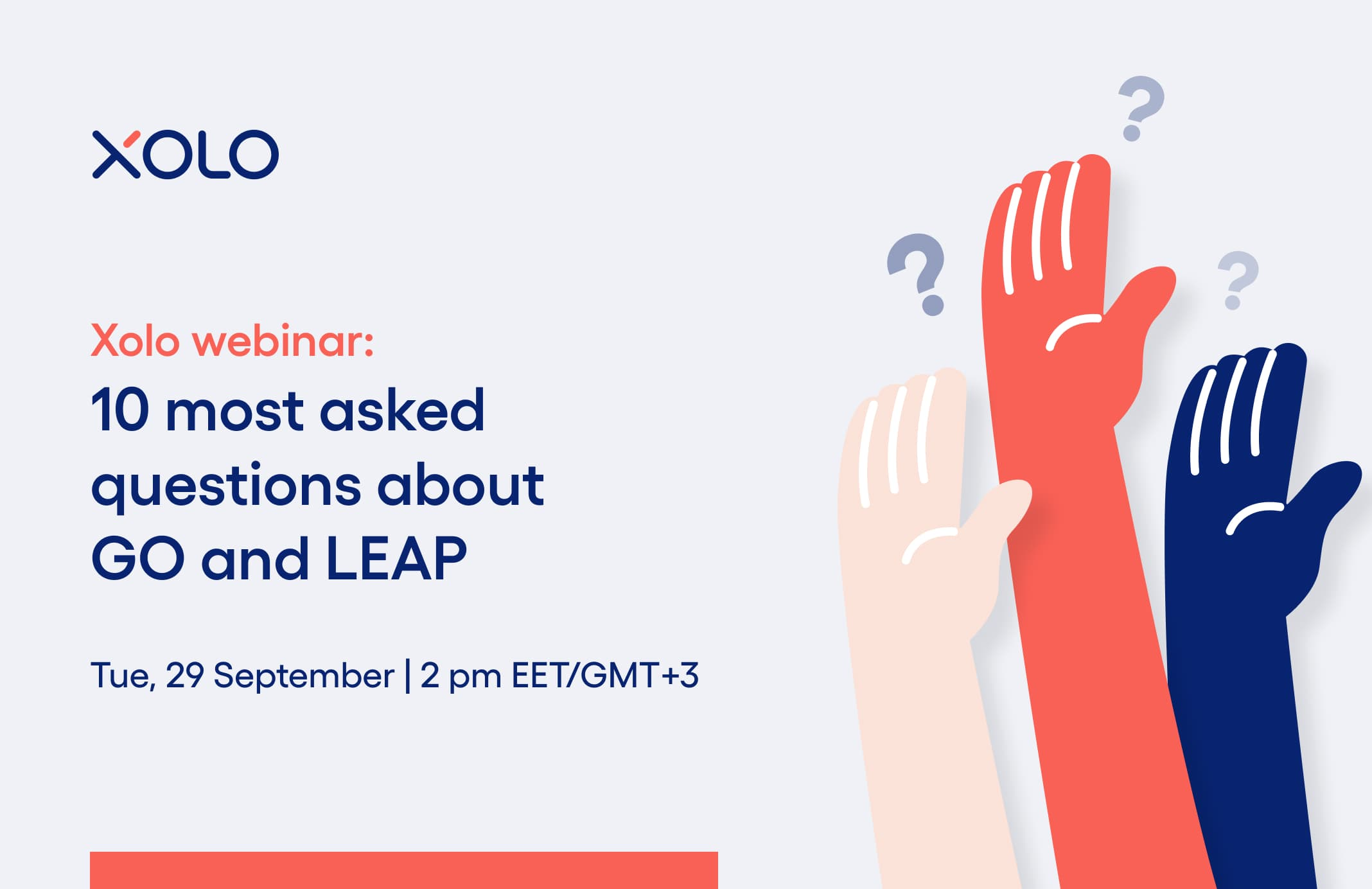 10 most asked questions about Go and Leap | Webinar